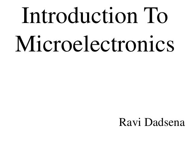 Introduction To Microelectronics Ravi Dadsena