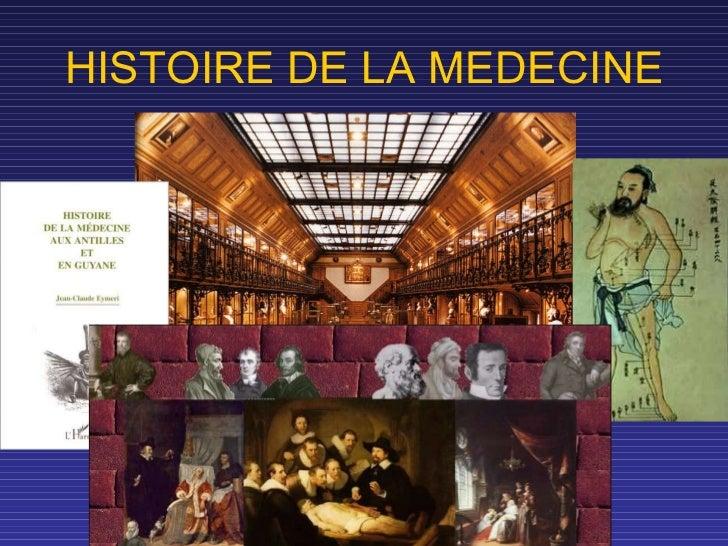 Histoire de la médecine 2011 UE7B - Pr BLANCHET