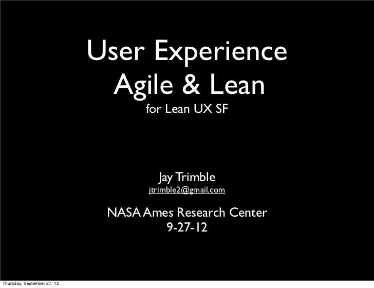 User Experience                               Agile & Lean                                    for Lean UX SF              ...