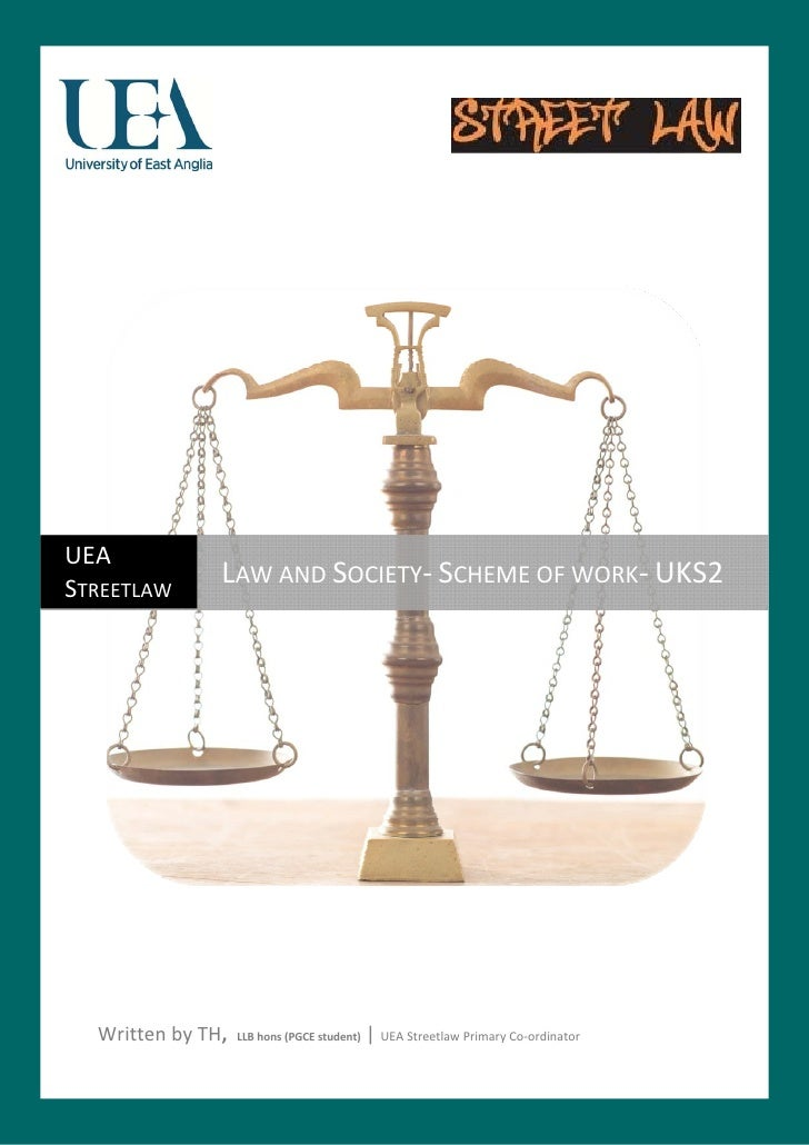 UEA  STREETLAW                       LAW AND SOCIETY‐ SCH...