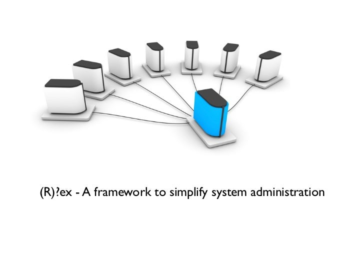 Automatisierte Linux Administration mit (R)?ex