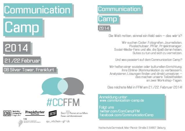 Communication  Communication  Camp  2014  Camp Die Welt retten, einmal ein Held sein – das wär's? Wir suchen Coder, Fotogr...