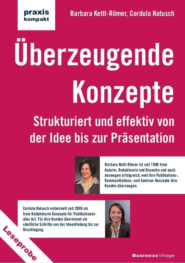Strukturiert und effektiv von der Idee bis zur Präsentation Überzeugende Konzepte Barbara Kettl-Römer, Cordula Natusch Bus...