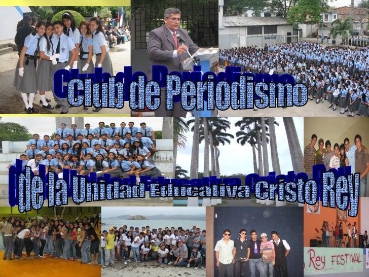 Club de Periodismo de la Unidad Educativa Cristo Rey