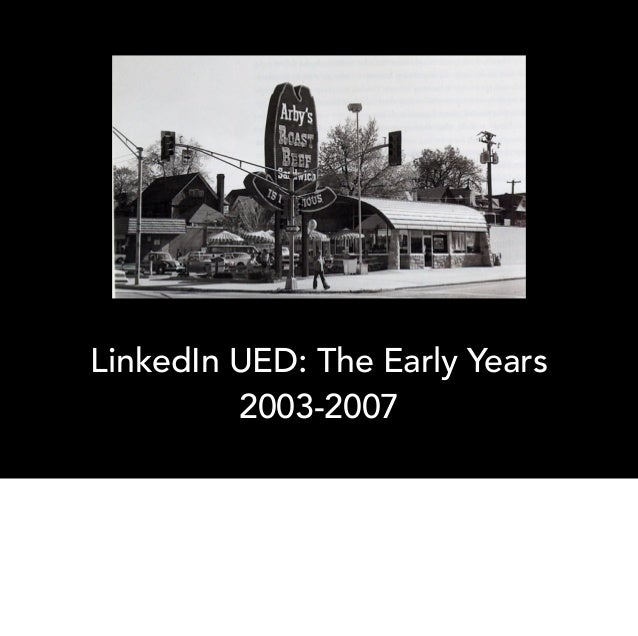 LinkedIn UED: The Early Years (2003-2007)