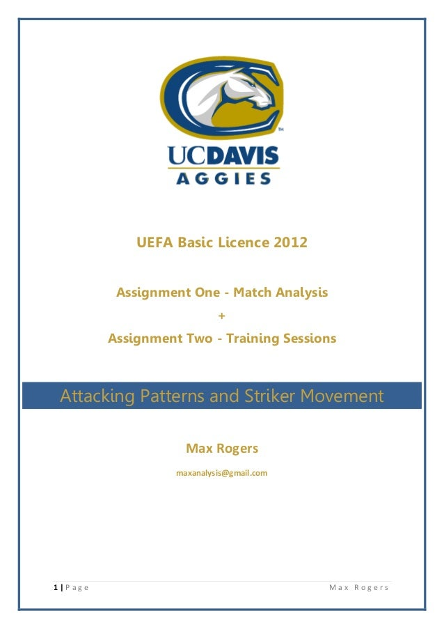 UEFA Basic Licence 2012          Assignment One - Match Analysis                            +         Assignment Two - Tra...
