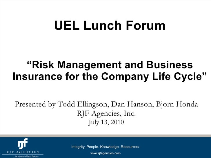 """UEL Lunch Forum """"Risk Management and Business Insurance for the Company Life Cycle"""" Presented by Todd Ellingson, Dan Hanso..."""