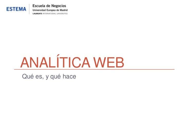 ANALÍTICA WEBQué es, y qué hace