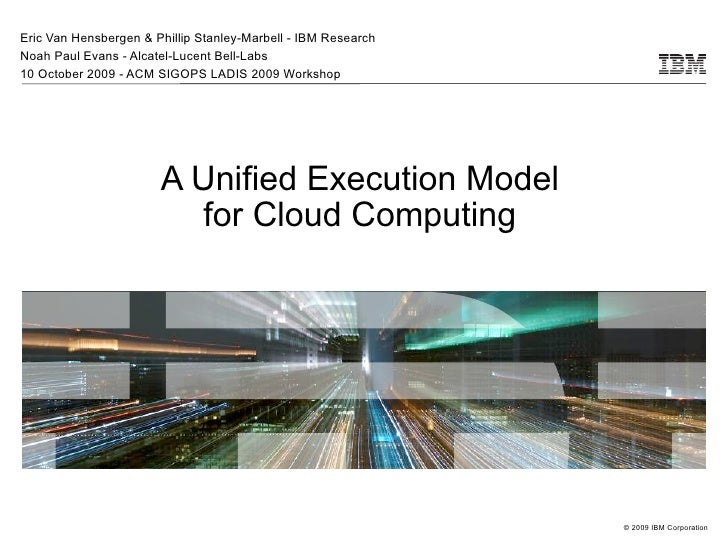 A Unified Execution Model for Cloud Computing