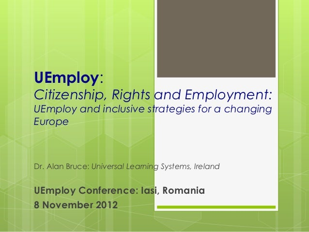 UEmploy: citizenship, rights and employment- UEmploy and inclusive strategies for a changing Europe