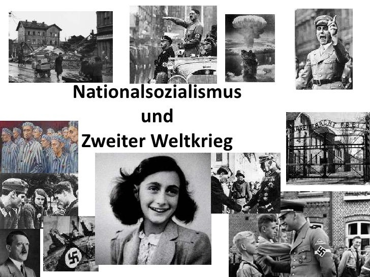 Nationalsozialismus und Zweiter Weltkrieg<br />