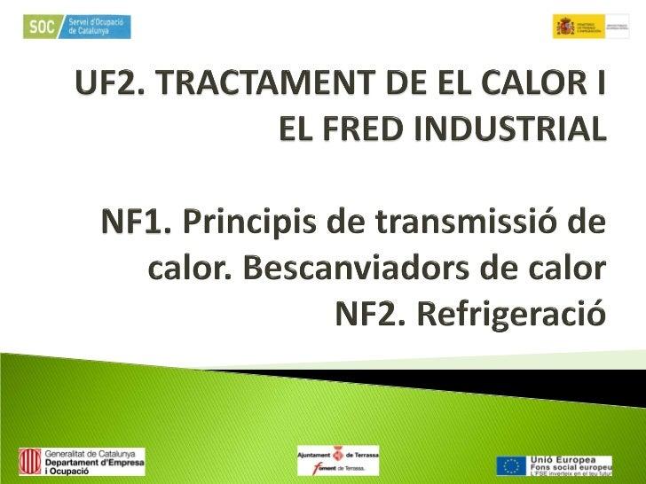 Uf2 nf1 transmissió q_bescanviadors nf2 refrigeració
