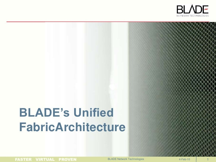 Unified Fabric Architecture from BLADE Network Technologies