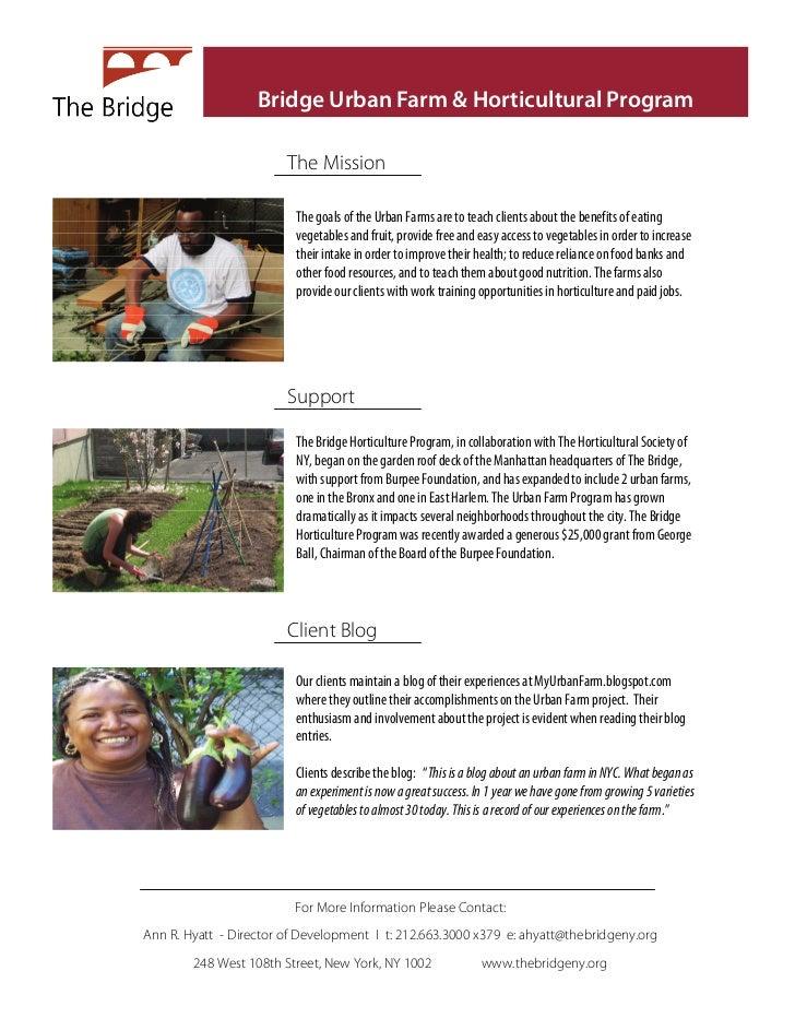 Bridge Urban Farm & Horticultural Program                        The Mission                         The goals of the Urba...