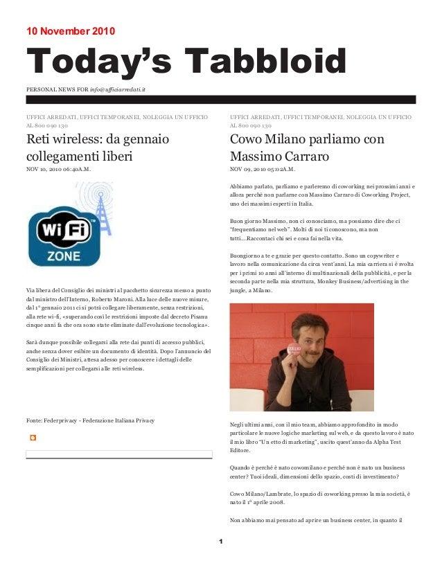 10 November 2010 Today's Tabbloid PERSONAL NEWS FOR info@ufficiarredati.it 1 UFFICI ARREDATI, UFFICI TEMPORANEI, NOLEGGIA ...