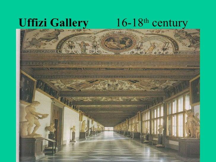 Uffizi Gallery   16-18 th  century
