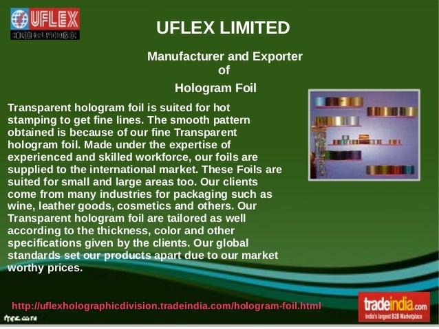 Transparent Hologram Foil, Uflex Limited, Noida