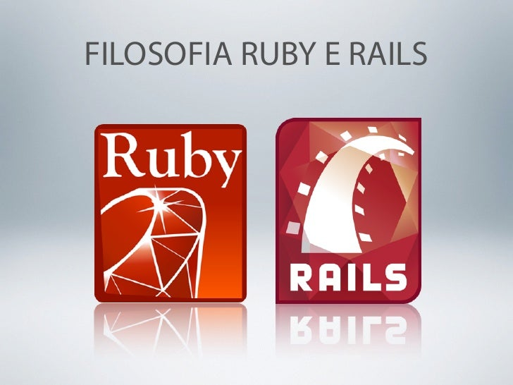 FILOSOFIA RUBY E RAILS