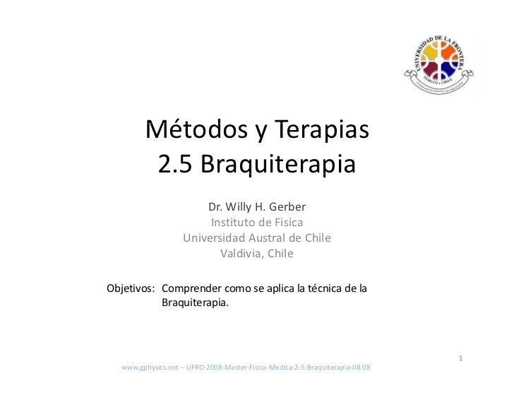 UFRO Master Fisica Medica 2 Metodo y Terapia 2 5 Braquiterapia