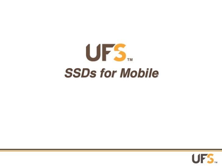 Universal FlashStorage Assocation Slide Deck 06 jul2012