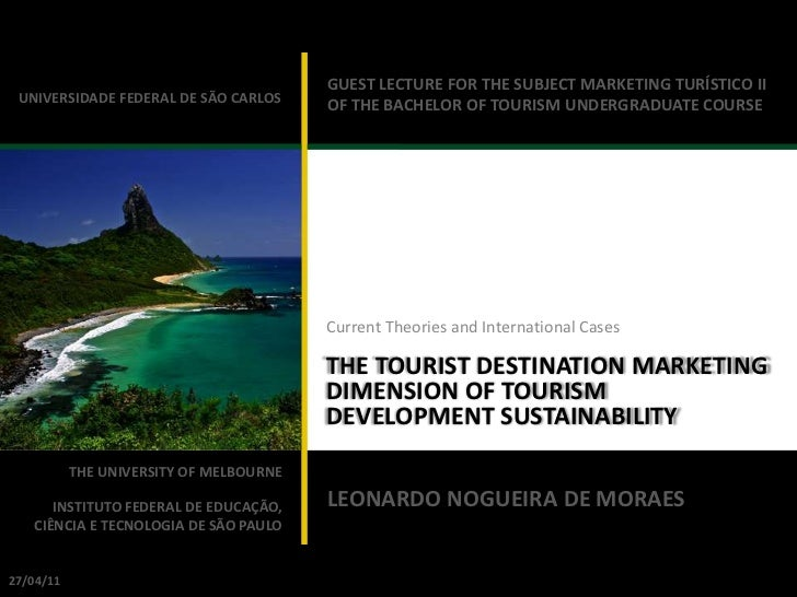 The Tourist Destination Marketing Dimension of Tourism Development Sustainability