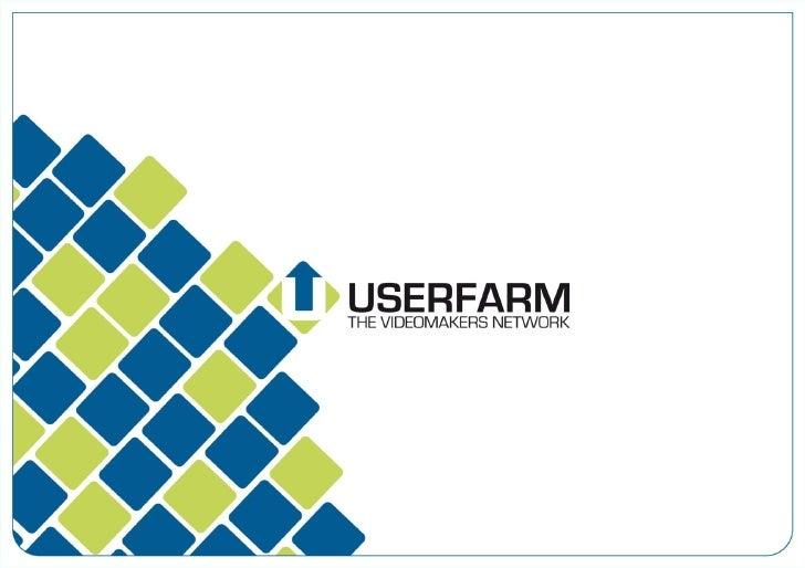 Userfarm: la forza del video.