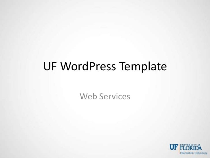 UF WordPress Template      Web Services