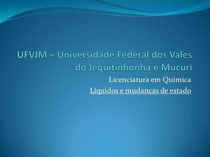 UFVJM – Universidade Federal dos Vales do Jequitinhonha e Mucuri