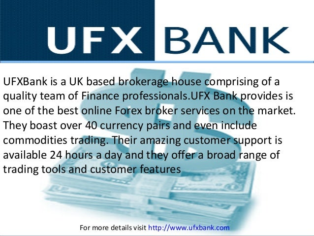 UFXBank is a UK based brokerage house comprising of a quality team of Finance professionals.UFX Bank provides is one of th...