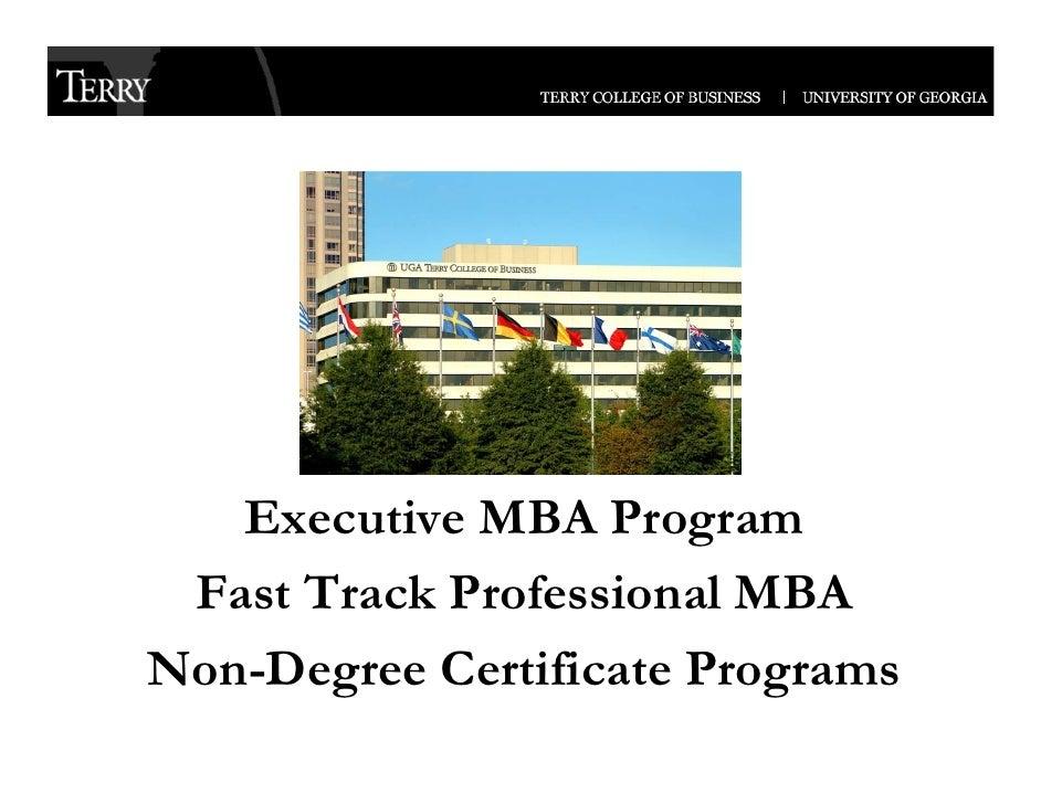 Executive MBA Program  Fast Track Professional MBA Non-Degree C ifi ND         Certificate P                        Progra...