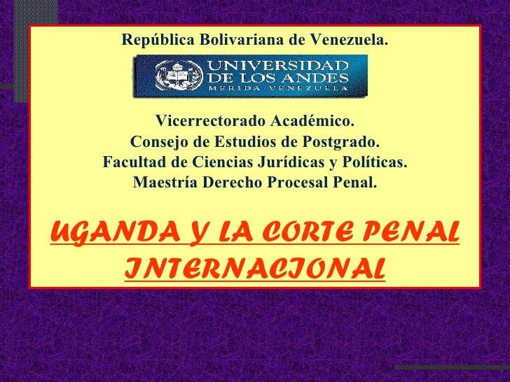 República Bolivariana de Venezuela. Vicerrectorado Académico. Consejo de Estudios de Postgrado. Facultad de Ciencias Juríd...