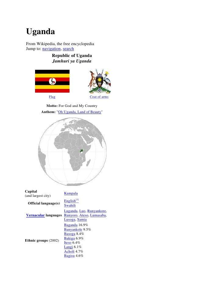 UgandaFrom Wikipedia, the free encyclopediaJump to: navigation, search                     Republic of Uganda             ...
