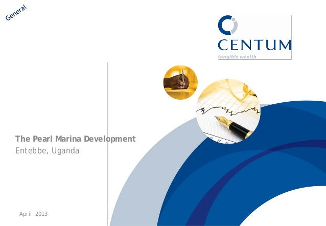 The Pearl Marina Development Entebbe, Uganda  April 2013