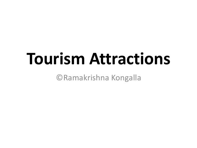 Tourism Attractions©Ramakrishna Kongalla