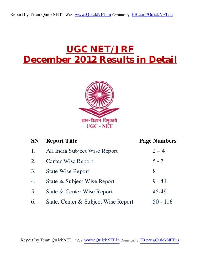 Report by Team QuickNET - Web: www.QuickNET.in Community: FB.com/QuickNET.in            UGC NET/JRF     December 2012 Resu...