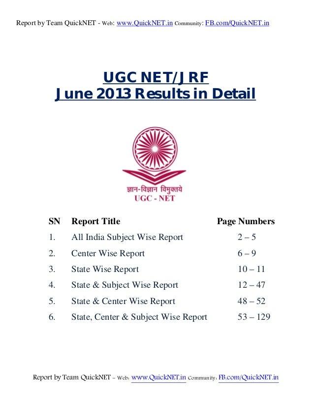 Report by Team QuickNET - Web: www.QuickNET.in Community: FB.com/QuickNET.in     UGC NET/JRF June 2013 Results in Detail...