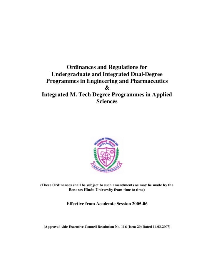 Ordinances and Regulations for    Undergraduate and Integrated Dual-Degree  Programmes in Engineering and Pharmaceutics   ...