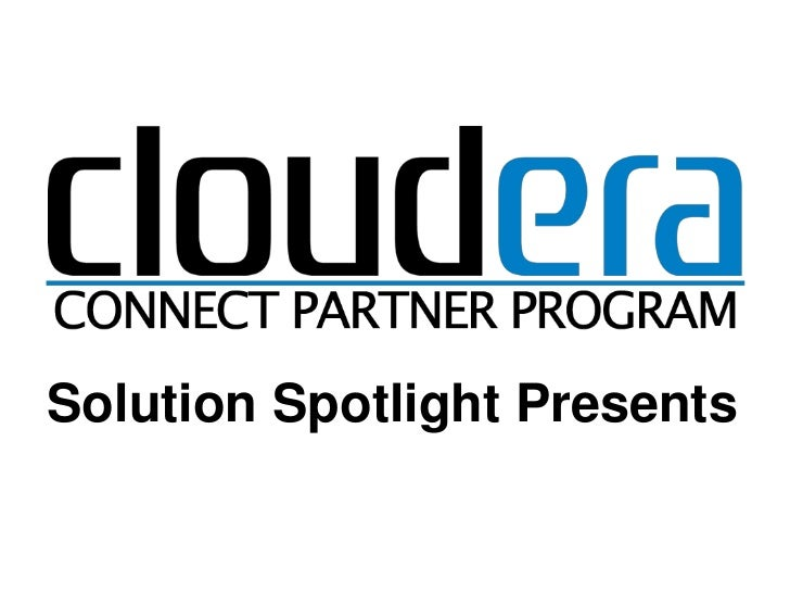 Solution Spotlight Presents<br />