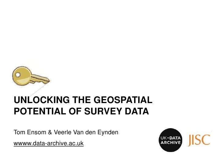 Unlocking the geospatial potential of survey data