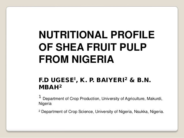 Nutrition Profile of Shea Fruit Pulp from Nigeria