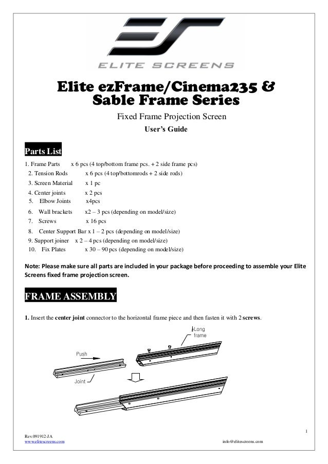 Elite ezFrame/Cinema235 & Sable Frame Series Fixed Frame Projection Screen User's Guide  Parts List 1. Frame Parts  x 6 pc...