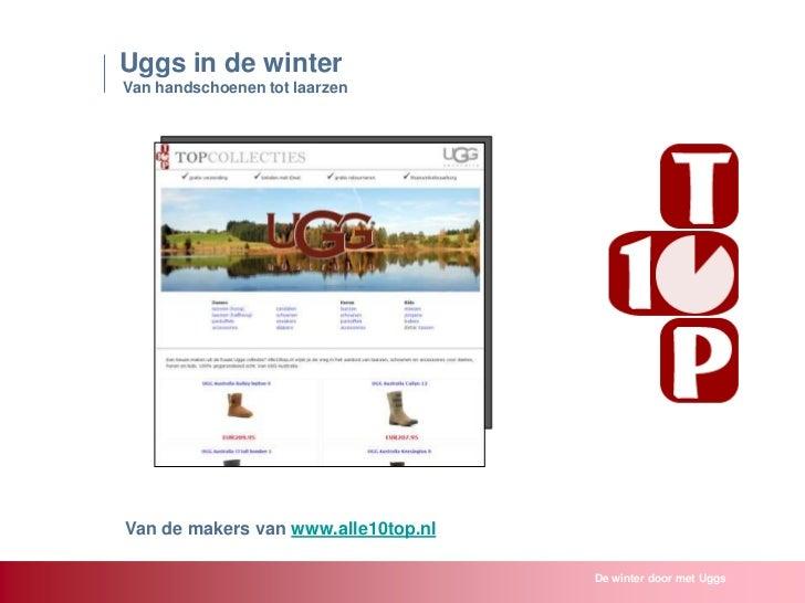 Uggs in de winterVan handschoenen tot laarzenVan de makers van www.alle10top.nl                                     De win...