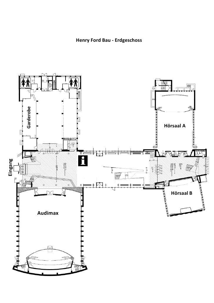Henry Ford Bau - Erdgeschoss          Garderobe                                                               Hörsaal AEin...