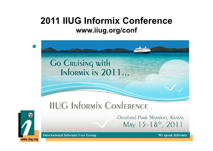 UGIF 12 2010 - IIUG 2011 conf