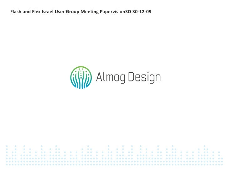 User Group Meeting PaperVision3D