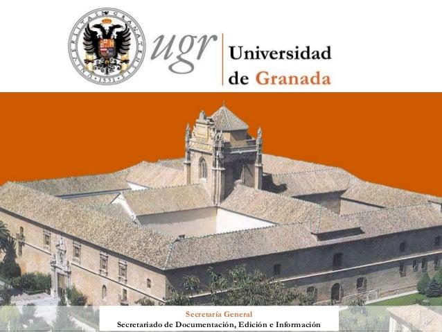 1                  Secretaría GeneralSecretariado de Documentación, Edición e Información