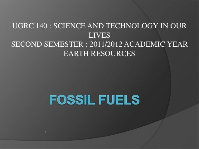 UGRC 140 : SCIENCE AND TECHNOLOGY IN OUR                   LIVESSECOND SEMESTER : 2011/2012 ACADEMIC YEAR             EART...