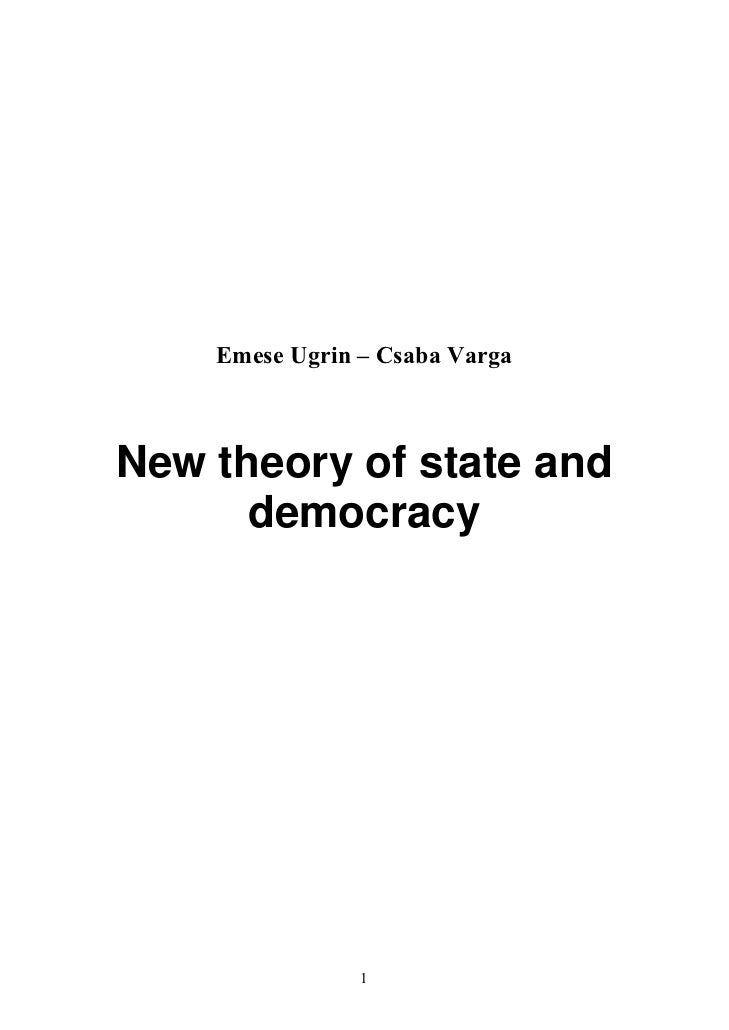 Emese Ugrin – Csaba VargaNew theory of state and      democracy                1