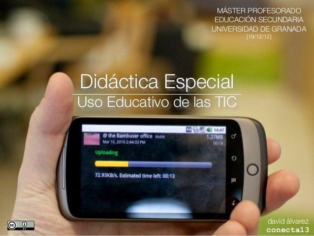 MÁSTER PROFESORADO                     EDUCACIÓN SECUNDARIA                    UNIVERSIDAD DE GRANADA                     ...
