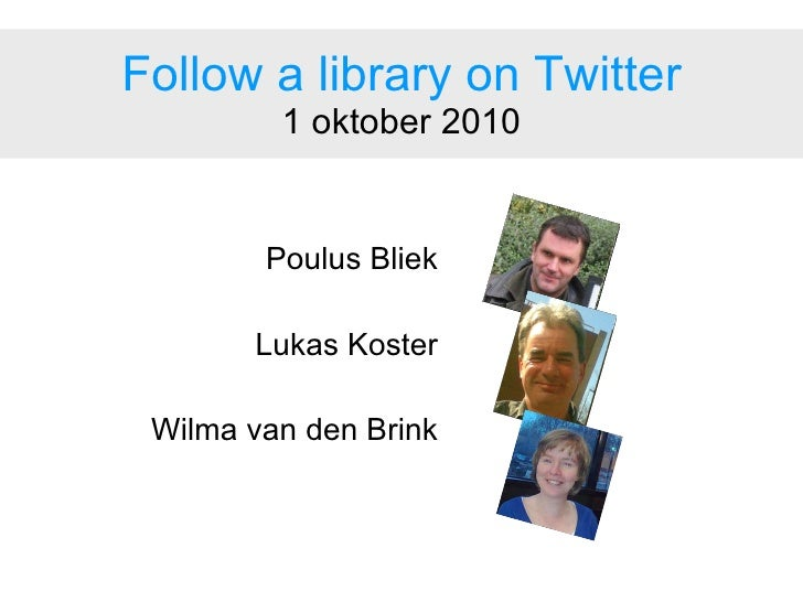 Follow a library on Twitter (in Dutch)